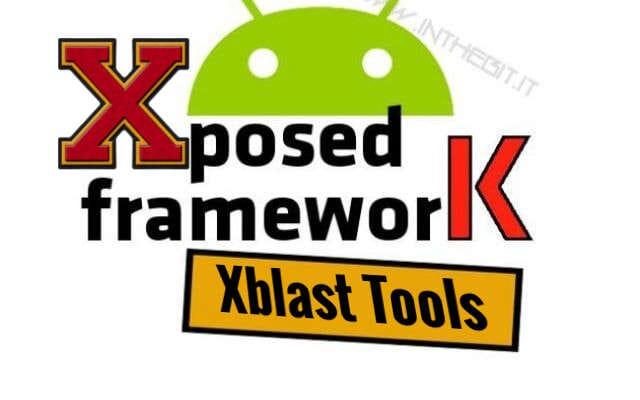 [Weekend Modding] [Xposed Framework] Modulo Xblast Tools