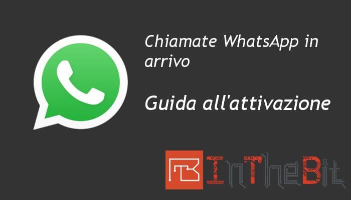 Come attivare le chiamate WhatsApp