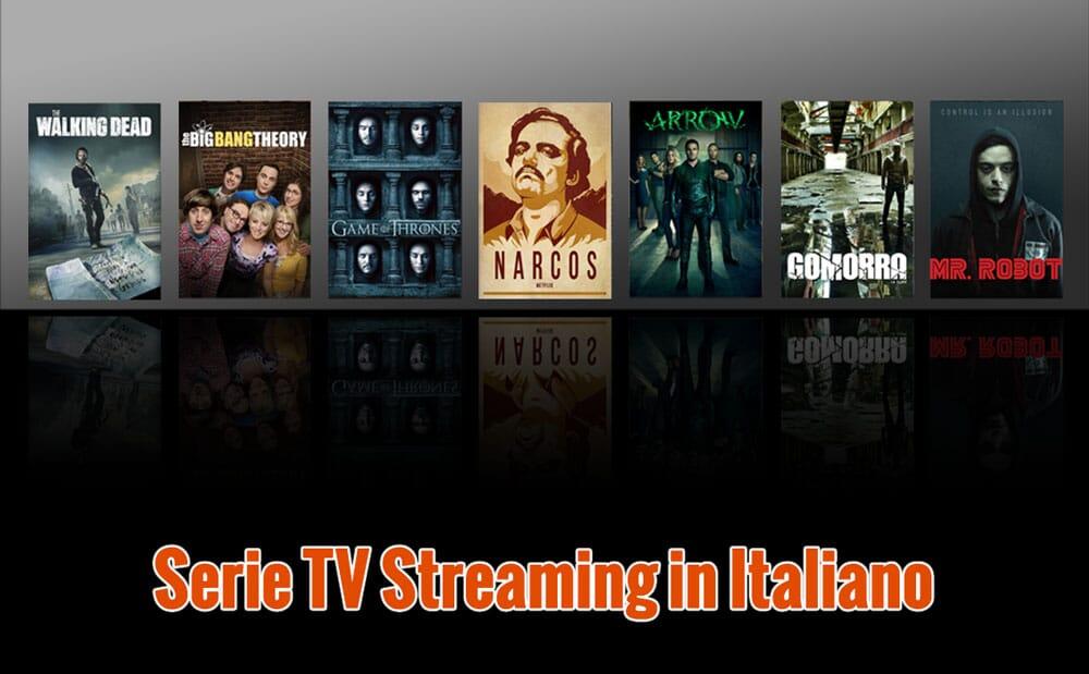 Serie TV streaming in Italiano gratis