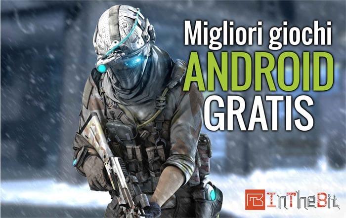 Migliori giochi Android gratis da scaricare