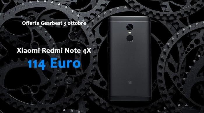 Anteprima offerte Gearbest 3 Ottobre: Redmi Note 4X a 114 Euro
