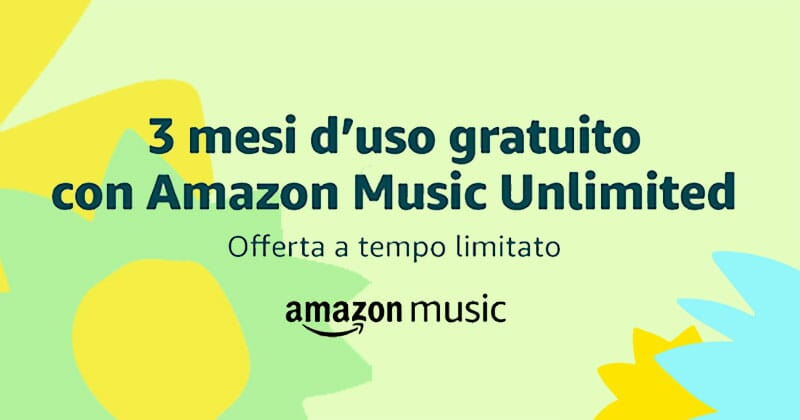 Torna Amazon Music Unlimited gratis con 3 mesi di musica senza limiti!