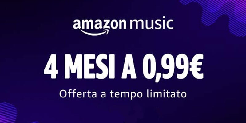 Amazon Music Unlimited in offerta a 0,99€ per 4 mesi!